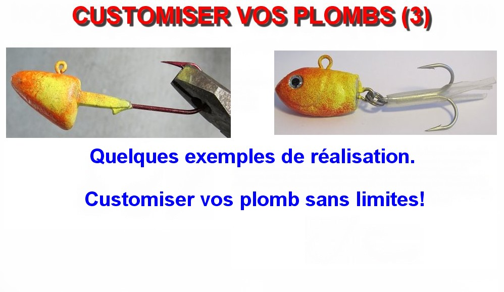 CUSTOMISER VOS PLOMBS (3)