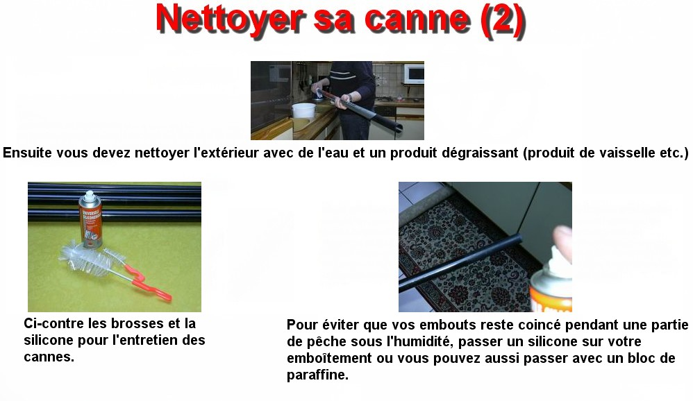 Nettoyer sa canne (2)