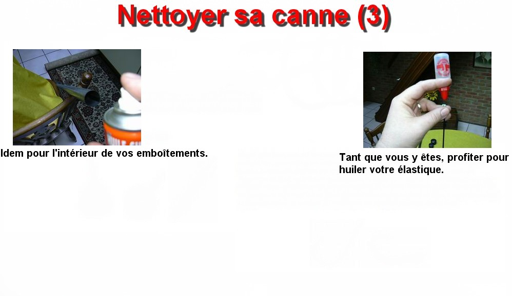 Nettoyer sa canne (3)