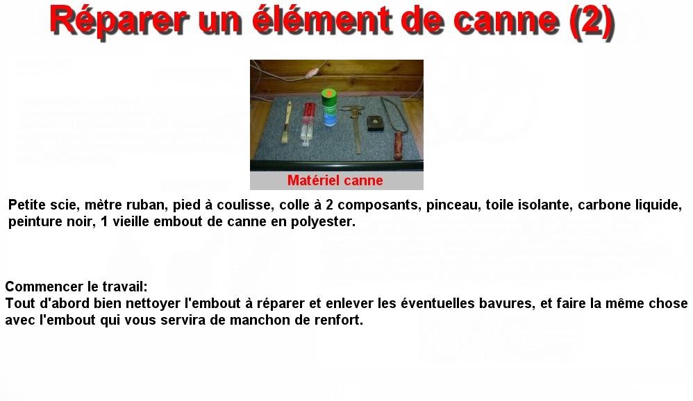 Réparer un élément de canne (2)