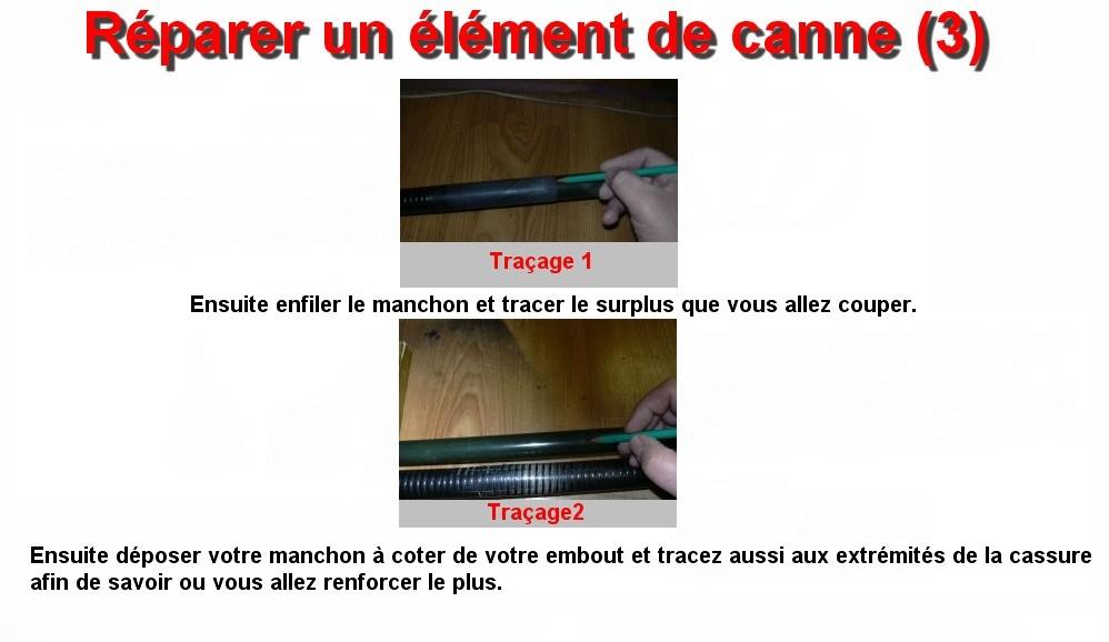 Réparer un élément de canne (3)